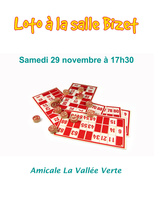 """<span style=""""color:#e80014; font-weight:bold;"""">Loto<br />Amicale La Vallée Verte</span><br />Salle Bizet<br /><span style=""""font-style:italic;"""">à 17h30</span>"""