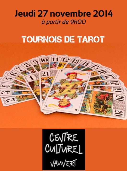 """<span style=""""color:#e80014; font-weight:bold;"""">Tournois de Tarot</span><br />Centre culturel<br /><span style=""""font-style:italic;"""">à partir de 9h00</span>"""