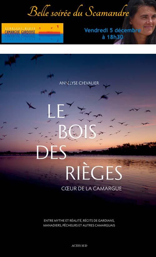 """<span style=""""color:#e80014; font-weight:bold;"""">Soirée signature<br />Le bois des Rièges</span><br />Centre du Scamandre<br /><span style=""""font-style:italic;"""">à 18h30</span>"""