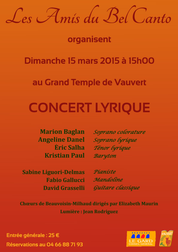 "<span style=""color:#e80014; font-weight:bold;"">Concert lyrique<br />Les Amis du Bel Canto</span><br />Grand Temple<br /><span style=""font-style:italic;"">à 15h00</span>"