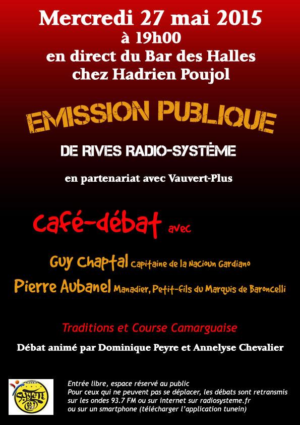 """<span style=""""color:#e80014; font-weight:bold;"""">Emission publique<br />Guy Chaptal et<br />Pierre Aubanel</span><br />Bar des Halles<br /><span style=""""font-style:italic;"""">à 19h00</span>"""