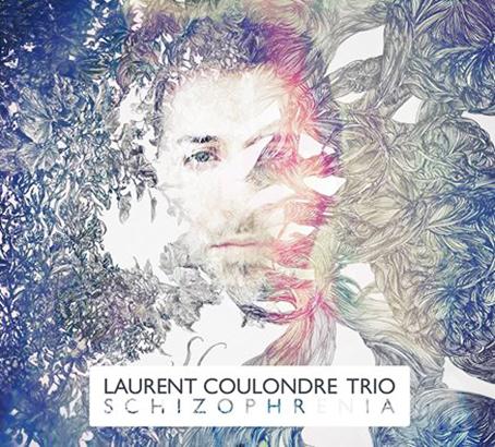 Laurent Coulondre Trio SCHIZOPHRENIA