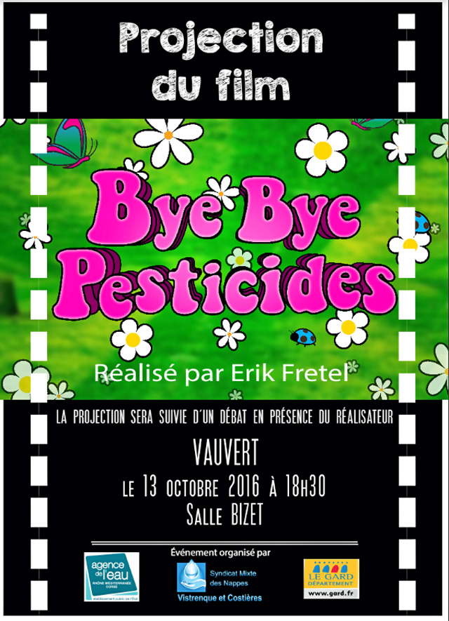 "<span style=""color:#e80014; font-weight:bold;"">Projection du film<br />Bye Bye pesticides</span><br />Salle Georges Bizet<br /><span style=""font-style:italic;"">à 18h30</span>"